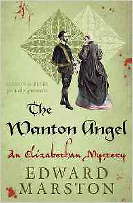 Wanton Angel, The (The Nicholas Bracewell Mysteries), New, Marston, Edward Book