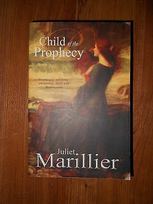 Child of the Prophecy (Sevenwaters Trilogy, 3) by Juliet Marillier...