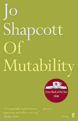 Of Mutability by Jo Shapcott New Book (Paperback, 2011)
