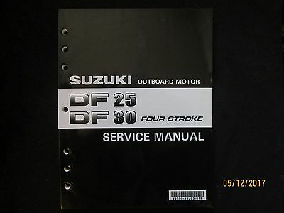 2003-2004 SUZUKI DF 25  DF 30 FOUR STROKE OUTBOARD MOTOR Service Manual Original