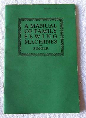 1926 A Manual Of Family Sewing Machines & Attachments Singer Co #2W