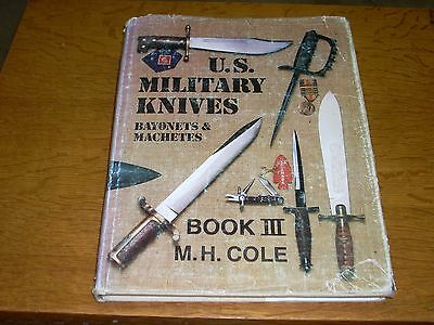 US Military Knives Book 3 by M.H. Cole