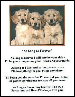 "Beautiful GOLDEN RETRIEVER print ""AS LONG AS FOREVER"" puppy verse art poem NEW!"