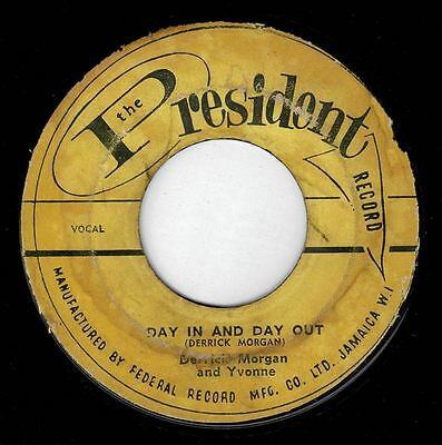 "DERRICK MORGAN & YVONNE-day in & day out  7""   the president  (hear)  ska boogie"