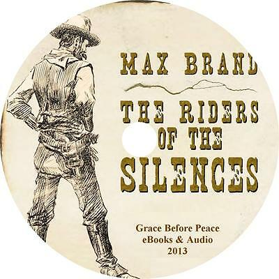 Riders of the Silences Max Brand Western Audiobook on 6 Audio CDs Free Ship