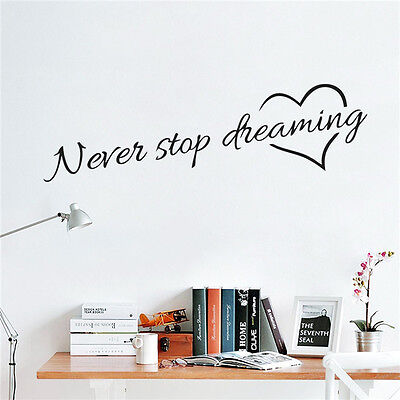 Never Stop Dreaming Wall Stickers Room Quotes Home Decor DIY Art Wall Decal Best
