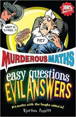 Easy Questions, Evil Answers (Murderous Maths), New, Kjartan Poskitt Book