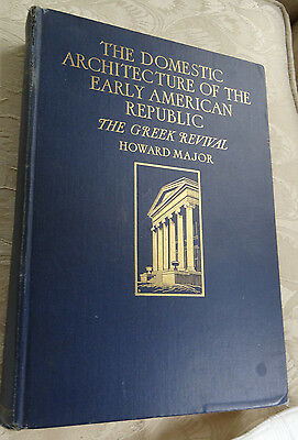 1926 HISTORICAL BUILDING The Domestic Architecture of Early American Republic