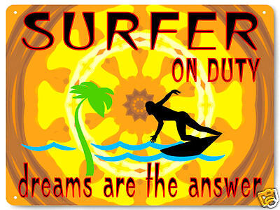 Surfer on duty METAL SIGN funny GREAT GIFT mancave retro kids wall decor art 291