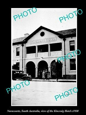 OLD LARGE HISTORIC PHOTO OF NARACOORTE SOUTH AUSTRALIA, THE KINCRAIG HOTEL c1930