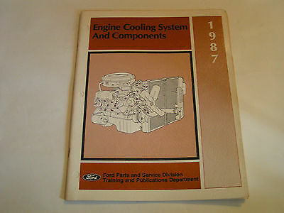 1987 Ford Engine Cooling System and Components Manual