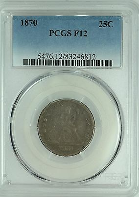 1870 Seated Quarter! Pcgs F12! 25C! Us Coin Lot #3857J