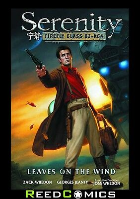 SERENITY VOLUME 4 LEAVES ON THE WIND HARDCOVER New Hardback Collect 6 Part Story