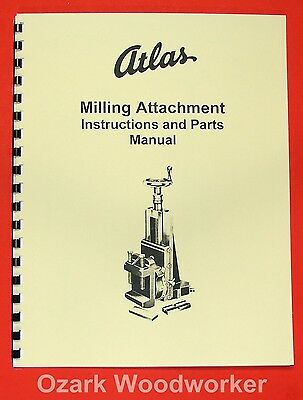 ATLAS/CRAFTSMAN 2987 Milling Attachment Instructions & Parts Manual 0049