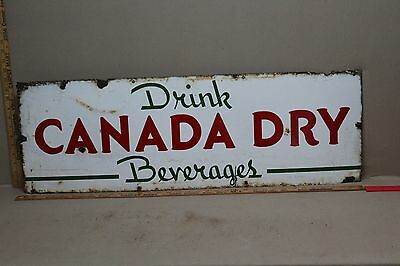 1940's DRINK CANADA DRY PORCELAIN SIGN BEVERAGES GINGER SODA COKE POP TEXAS
