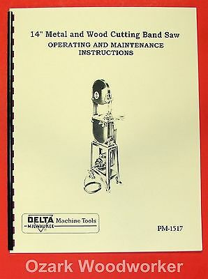 "DELTA-Milwaukee 14"" Wood & Metal Band Saw Operator's & Parts Manual 0225"