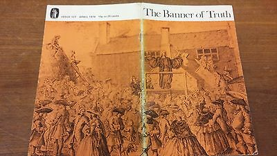 The Banner of Truth magazine, Issue 127 April 1974
