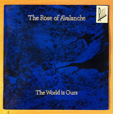 "THE ROSE OF AVALANCHE "" the world is ours "" - Vinyl  Maxi  12""- AVE 1T - 1988 UK"