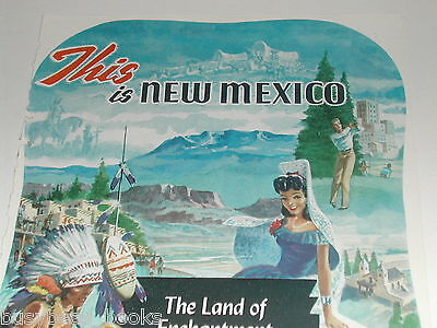 1949 New Mexico State Tourism ad, Indians, Senorita