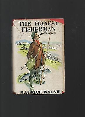 Maurice Walsh. The Honest Fisherman and other tales