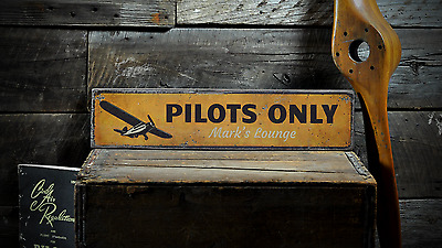 Custom Aviator Aviation Pilots Only - Handmade Vintage Wooden Sign ENS1001160