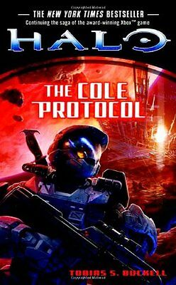 The Cole Protocol (Halo (Tor Paperback)) By Tobias S. Buckell