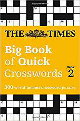 The Times Big Book of Quick Crosswords Book 2 (Times Mind Games), New, The Times