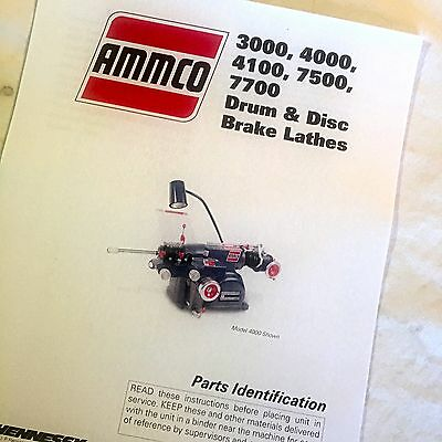 Ammco Parts Manual 3000, 4000, 4100, 7500, 7700 Brake Lathes