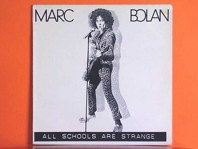 MARC BOLAN All Schools Are Strange - Demon Records 23282