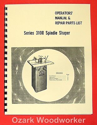 BOICE CRANE 3100 Series Spindle Shaper Instructions & Parts Manual 0068