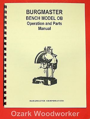 BURGMASTER OB Drilling & Tapping Machine Instructions & Part Manual 0108