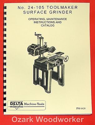 DELTA-MILWAUKEE Toolmaker Surface Grinder 24-105 Instruction & Parts Manual 0243