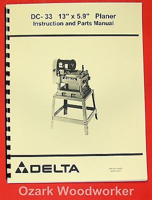 "DELTA-Rockwell DC-33 13""x5.9"" Wood Planer Operator & Part Manual 0251"