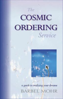 The cosmic ordering service by Barbara Mohr (Paperback)