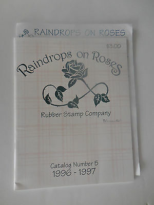 1996-1997 Raindrops on Roses Rubber Stamp Co. Catalog #5