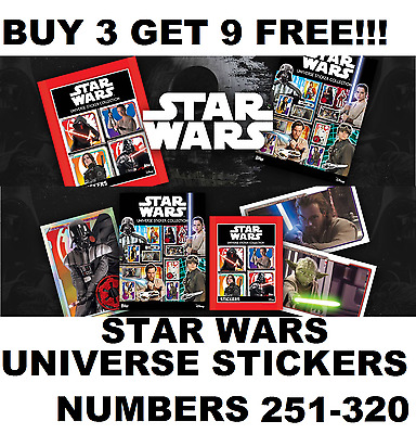 STAR WARS UNIVERSE Stickers Topps Numbers 251-320 BUY 3 GET 9 FREE!!!