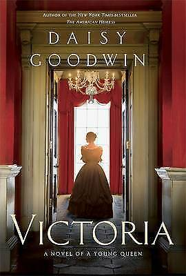 Victoria by Daisy Goodwin, New Book (Paperback)