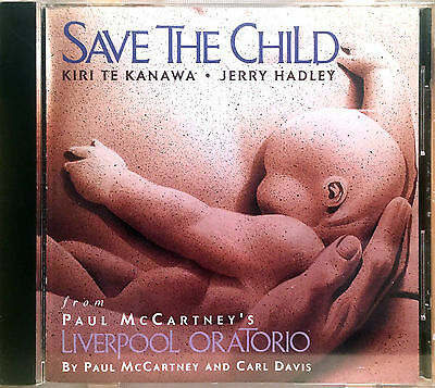 PAUL McCARTNEY  CDs SAVE THE CHILD (ORATORIO) - BY PAUL AND CARL DAVIS EMI 1991