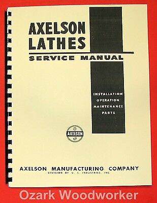 AXELSON 14-16-20-25-32 Metal Lathes Service & Parts Manual