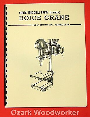 "BOICE CRANE 1650 15"" Drill Press Operator Part Manual 0065"