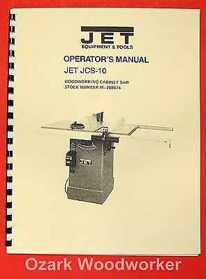 "JET/Asian JCS-10 Model 10"" Cabinet Table Saw Operator's & Parts Manual 0889"