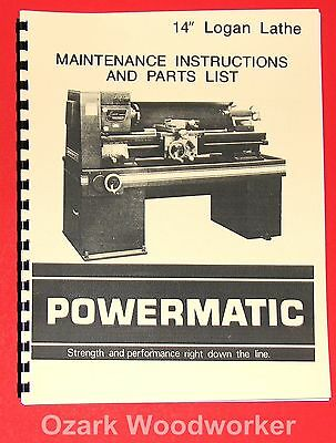 "POWERMATIC Logan 14"" Metal Lathe Maintenance Instructions & Parts Manual 1013"