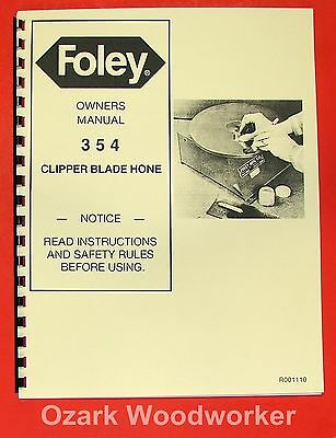 FOLEY 354 Clipper Blade Hone Owner's Operator's & Parts Manual 0901