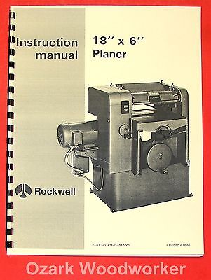 "ROCKWELL New 18"" x 6"" Wood Planer Operator Parts Manual 0614"