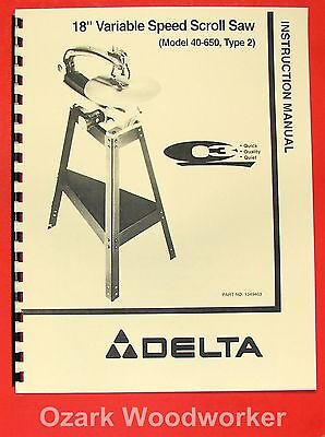 "DELTA 18"" Variable Speed Scroll Saw 40-650 Instructions & Parts Manual Q3 0867"