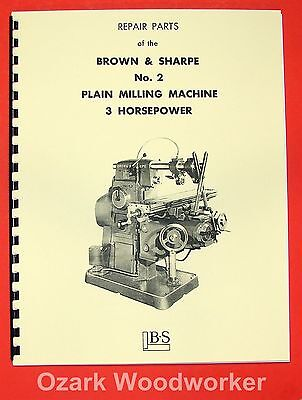 BROWN & SHARPE No. 2 Plain Horizontal Milling Machine Parts Manual 0102