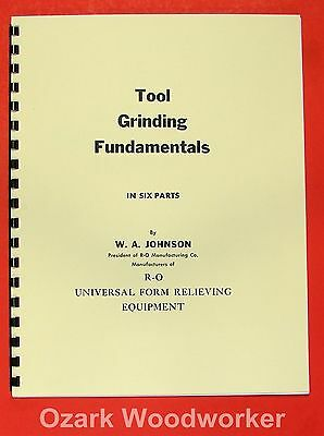 Tool Grinding Fundamentals by R-O Royal Oak Mfg Handbook 0951