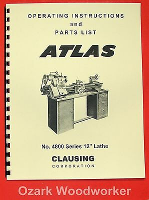 "CLAUSING 100 - Atlas 4800 Series 12"" Metal Lathe Operating & Parts Manual 0133"