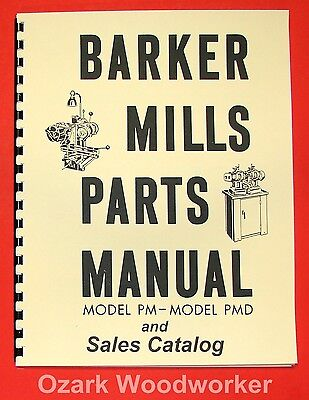 BARKER Horizontal Mill Model PM & PMD Parts Manual & Catalog 0056