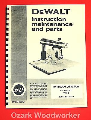 DEWALT 7770 10-inch Radial Arm Saw Owner's Instructions and Parts Manuall 1026